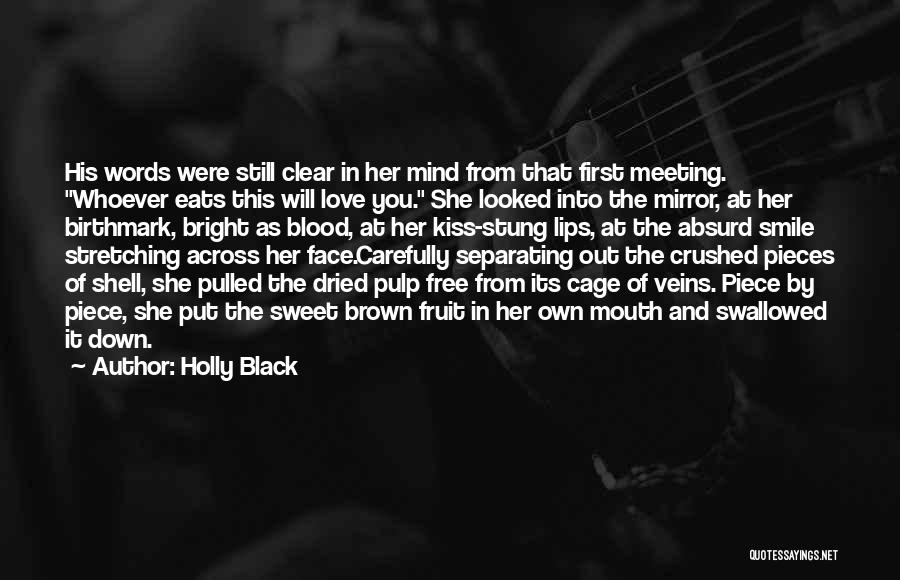 Sweet Love Words And Quotes By Holly Black