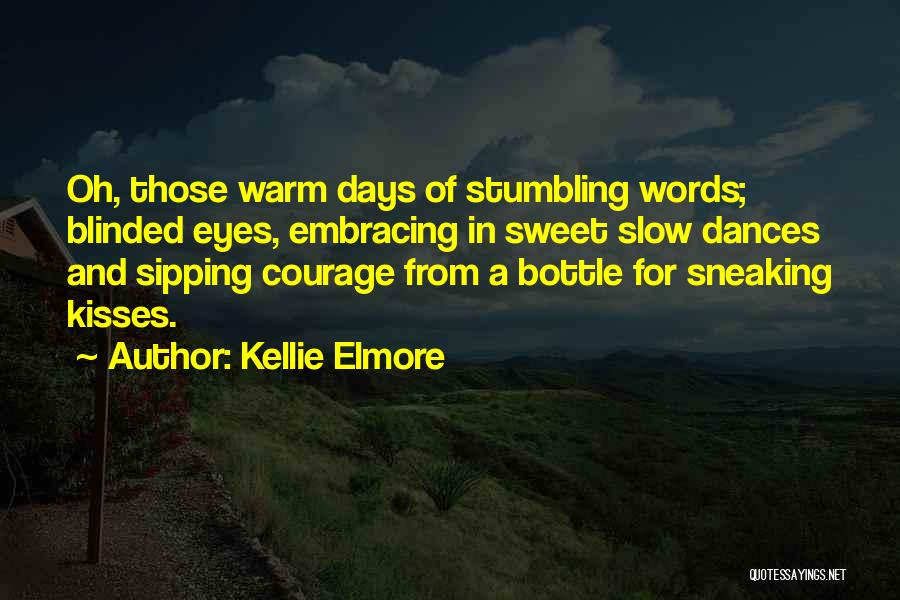Sweet Love Words And Quotes By Kellie Elmore