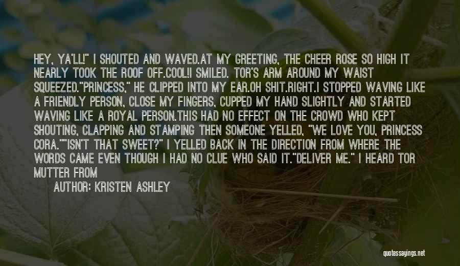 Sweet Love Words And Quotes By Kristen Ashley