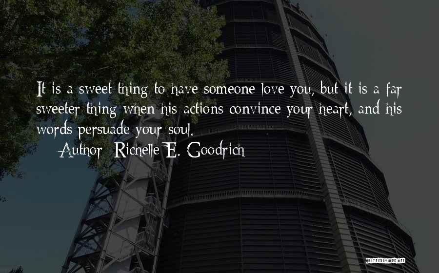 Sweet Love Words And Quotes By Richelle E. Goodrich