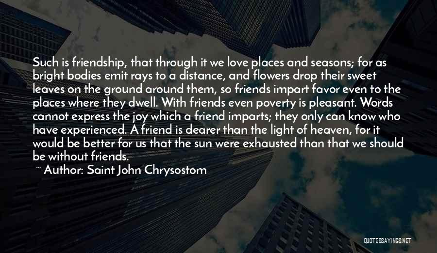 Sweet Love Words And Quotes By Saint John Chrysostom