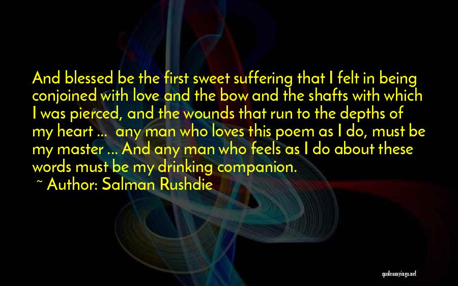 Sweet Love Words And Quotes By Salman Rushdie