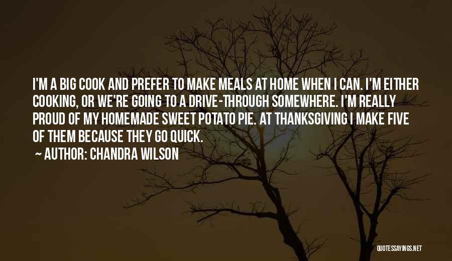 Sweet Potato Pie Quotes By Chandra Wilson
