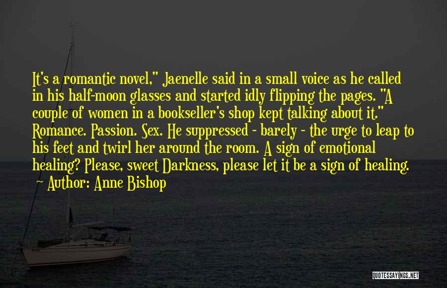 Sweet Shop Quotes By Anne Bishop