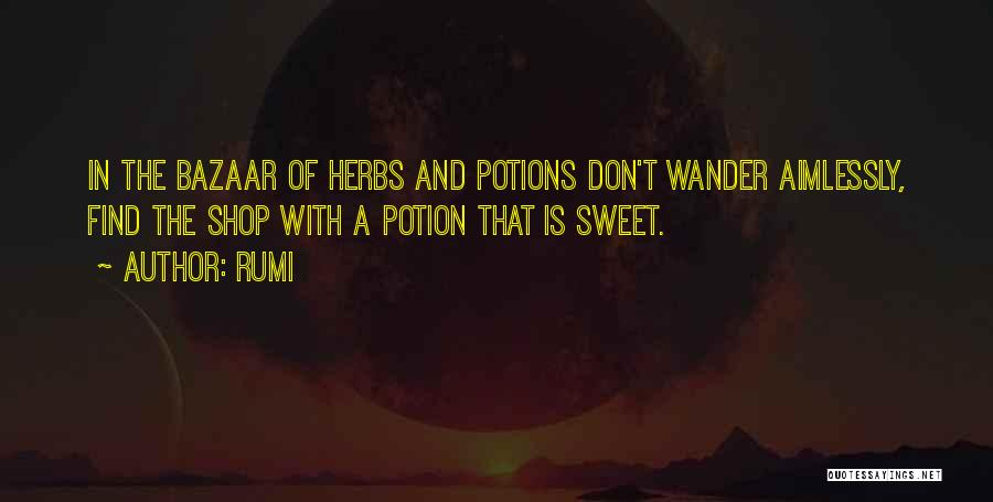 Sweet Shop Quotes By Rumi