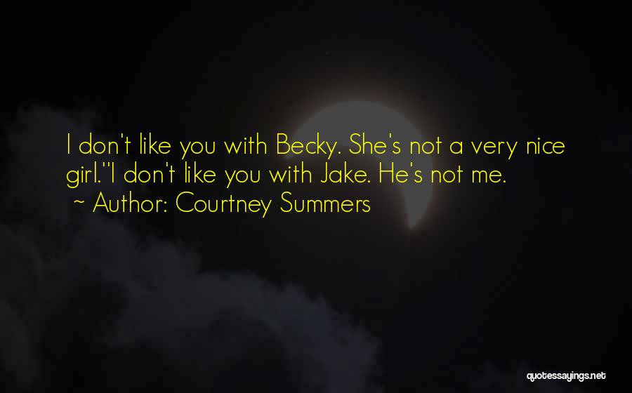 Sweet Talk Girl Quotes By Courtney Summers