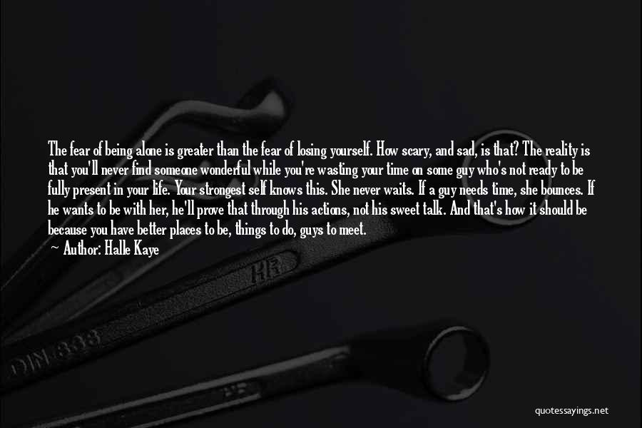 Sweet Things In Life Quotes By Halle Kaye