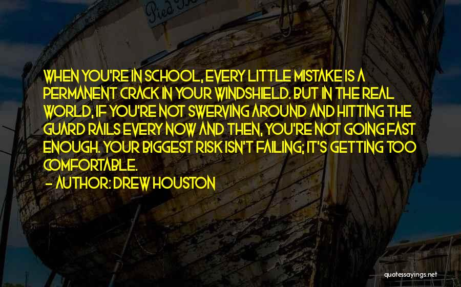 Swerving Quotes By Drew Houston