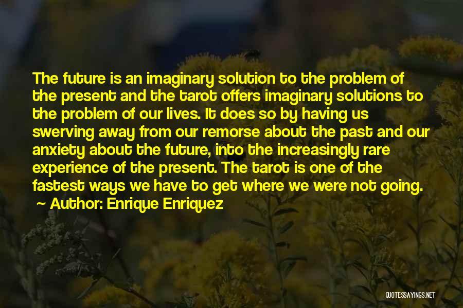 Swerving Quotes By Enrique Enriquez