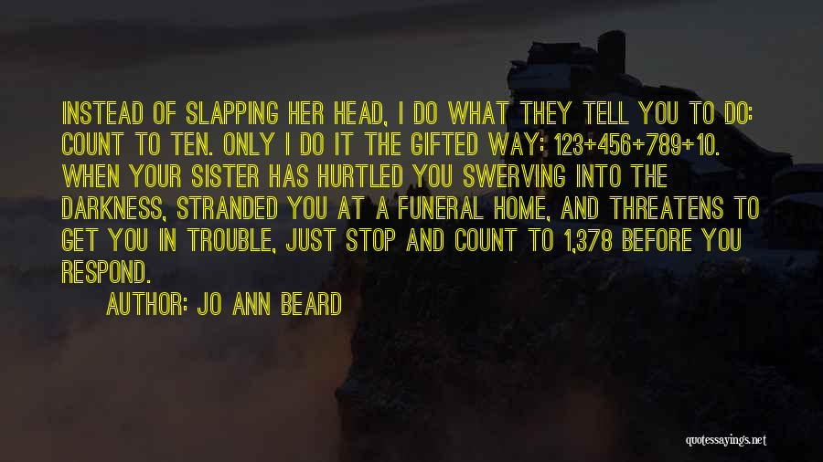 Swerving Quotes By Jo Ann Beard