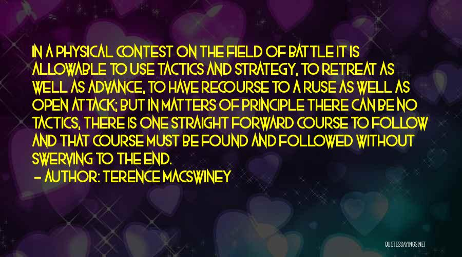 Swerving Quotes By Terence MacSwiney