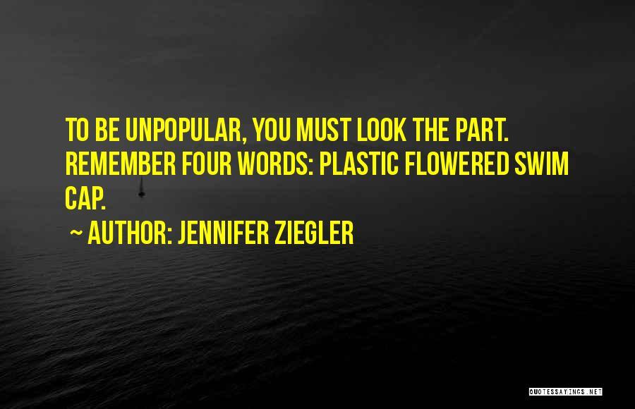 Swim Cap Quotes By Jennifer Ziegler