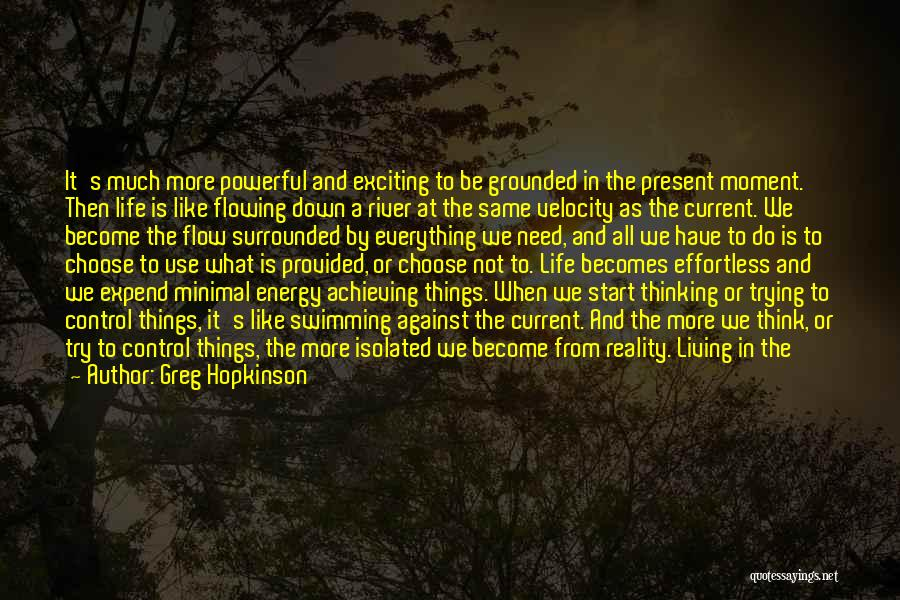 Swimming Against The Current Quotes By Greg Hopkinson