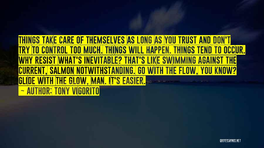 Swimming Against The Current Quotes By Tony Vigorito