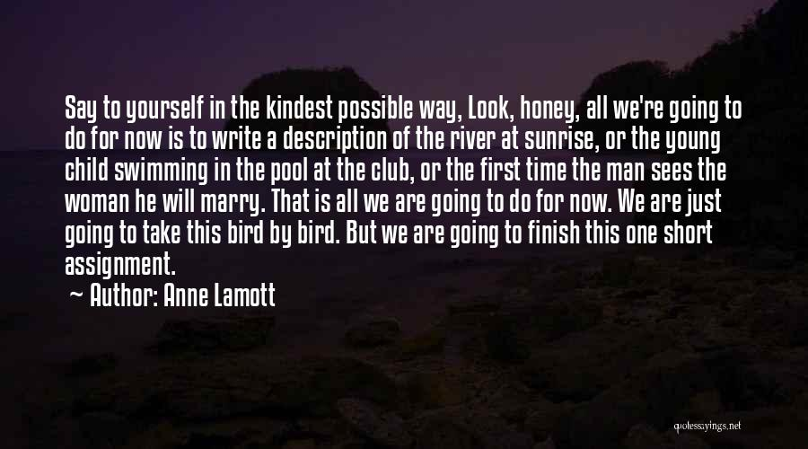 Swimming In The River Quotes By Anne Lamott
