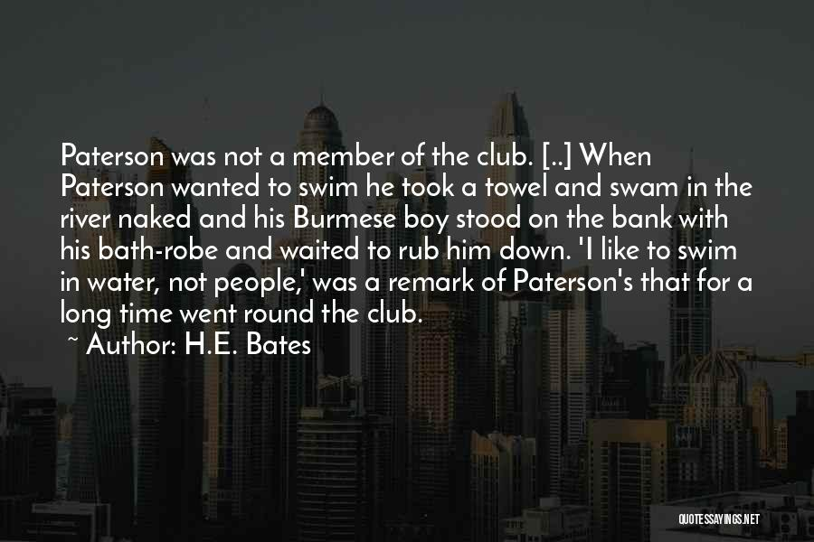 Swimming In The River Quotes By H.E. Bates