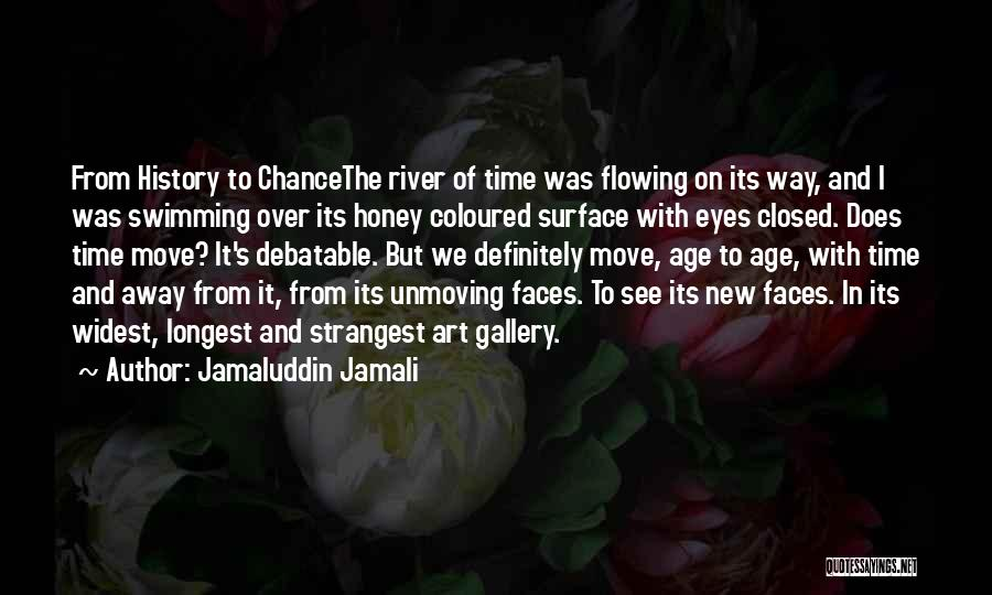 Swimming In The River Quotes By Jamaluddin Jamali