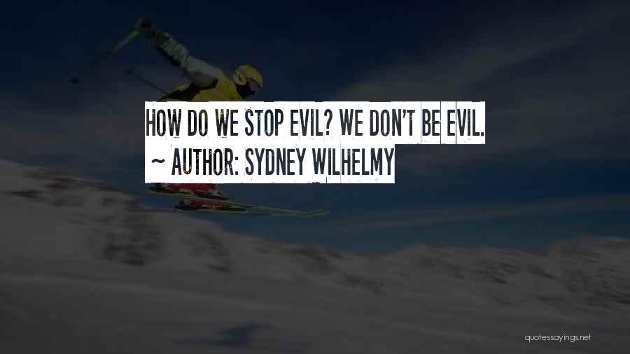 Sydney Wilhelmy Quotes 1989207