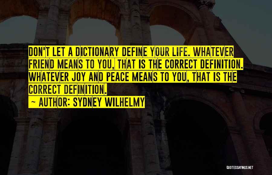 Sydney Wilhelmy Quotes 2204812