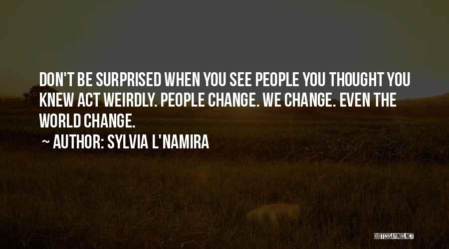 Sylvia L'Namira Quotes 1015191