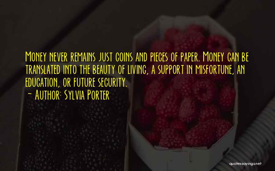 Sylvia Porter Quotes 1182559