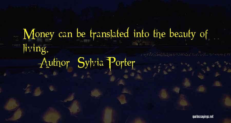 Sylvia Porter Quotes 1469007