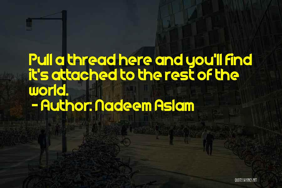 Symbolism In Literature Quotes By Nadeem Aslam