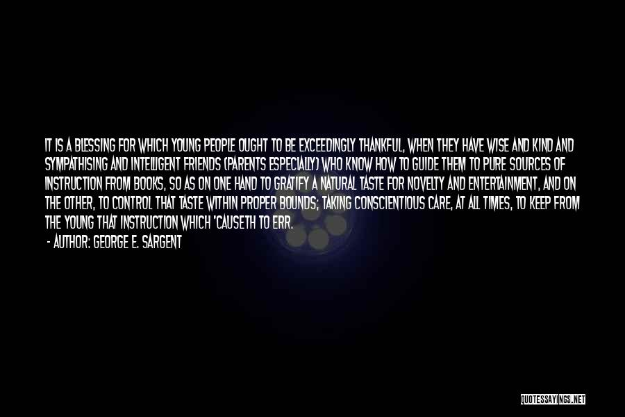 Sympathising Quotes By George E. Sargent