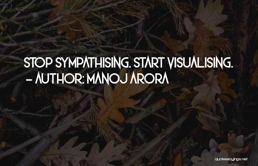 Sympathising Quotes By Manoj Arora
