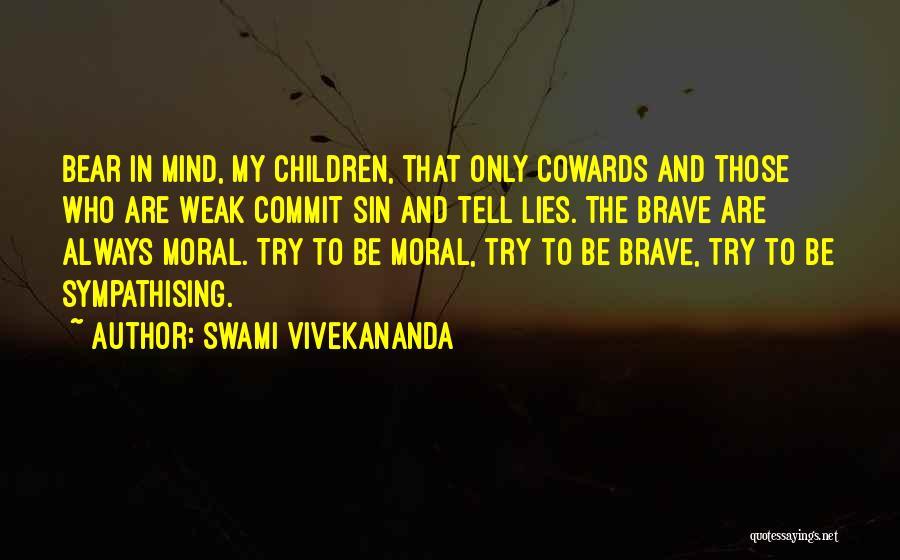 Sympathising Quotes By Swami Vivekananda