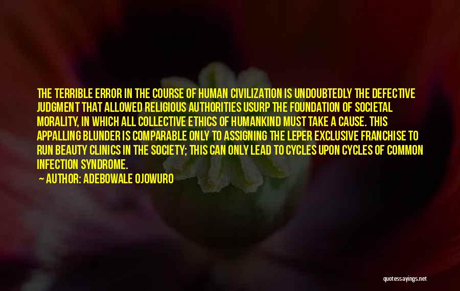 Syndrome Quotes By Adebowale Ojowuro