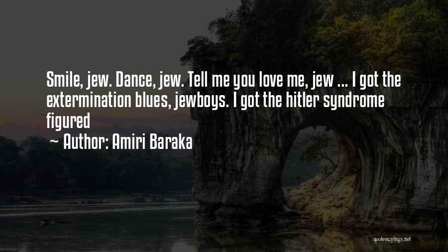 Syndrome Quotes By Amiri Baraka