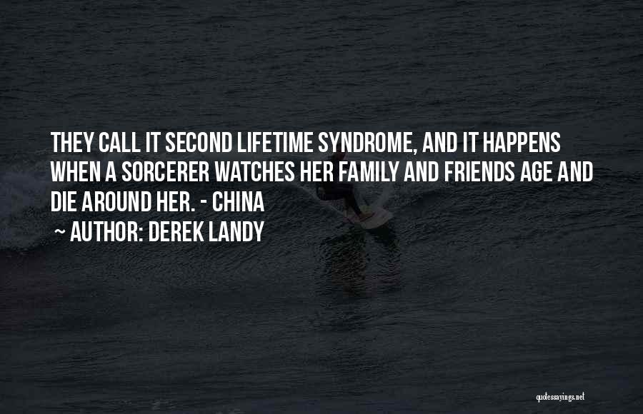 Syndrome Quotes By Derek Landy