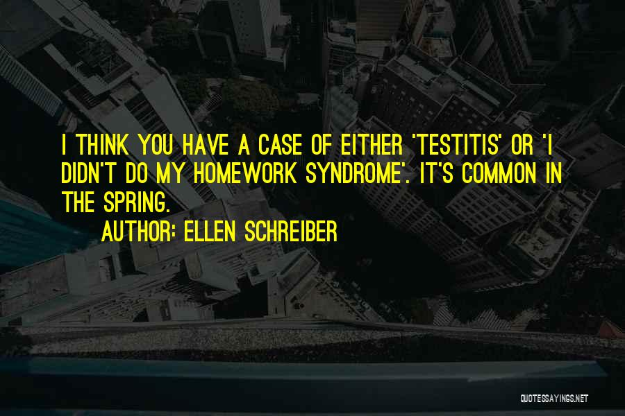 Syndrome Quotes By Ellen Schreiber