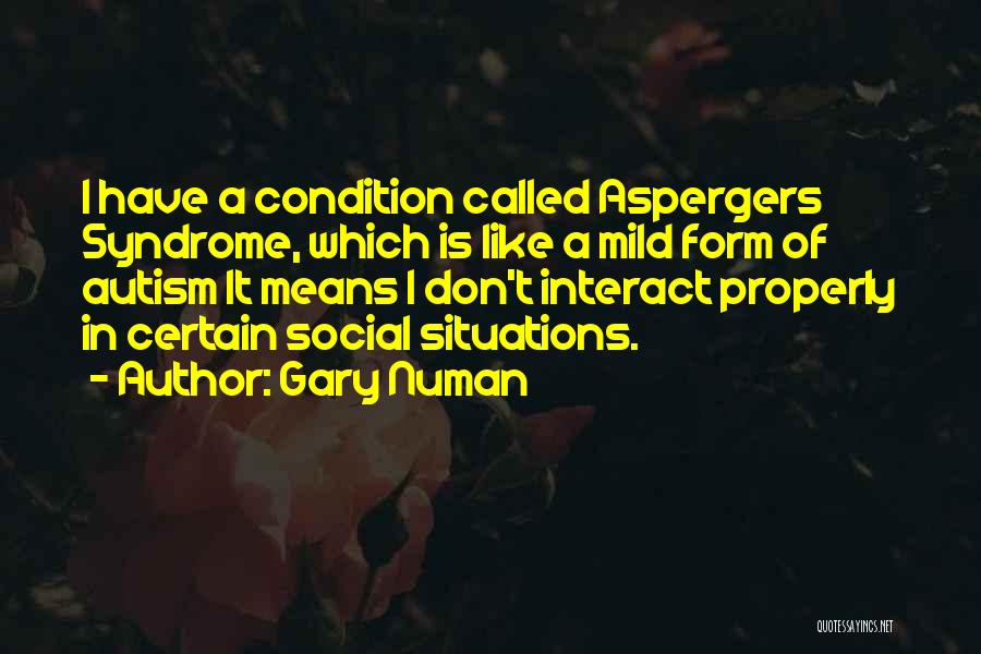 Syndrome Quotes By Gary Numan