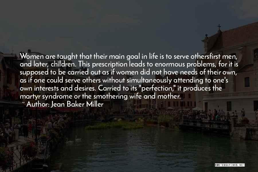 Syndrome Quotes By Jean Baker Miller