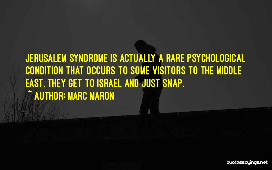Syndrome Quotes By Marc Maron
