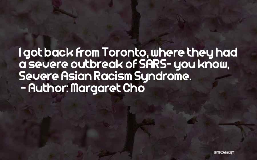 Syndrome Quotes By Margaret Cho