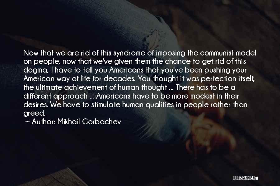 Syndrome Quotes By Mikhail Gorbachev