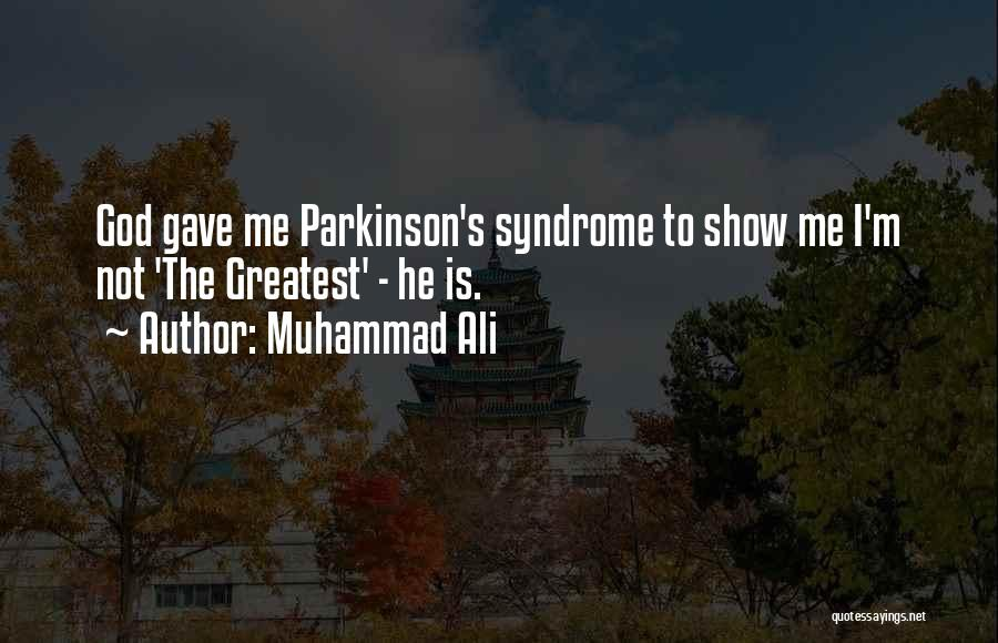 Syndrome Quotes By Muhammad Ali