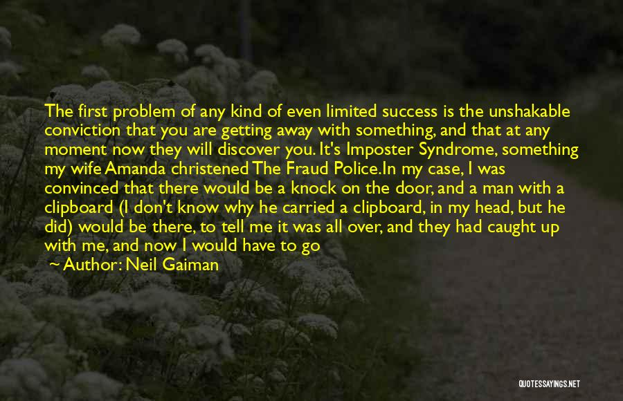 Syndrome Quotes By Neil Gaiman