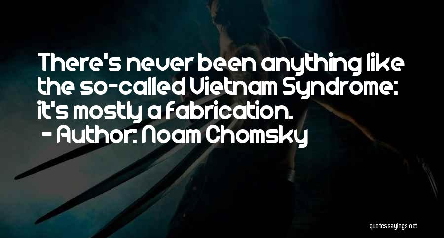 Syndrome Quotes By Noam Chomsky