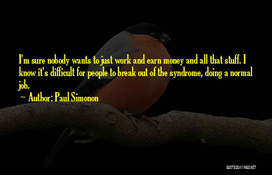 Syndrome Quotes By Paul Simonon