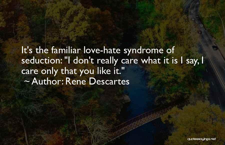 Syndrome Quotes By Rene Descartes