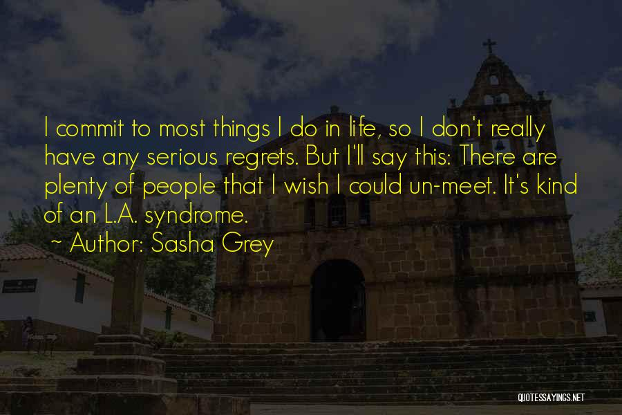 Syndrome Quotes By Sasha Grey