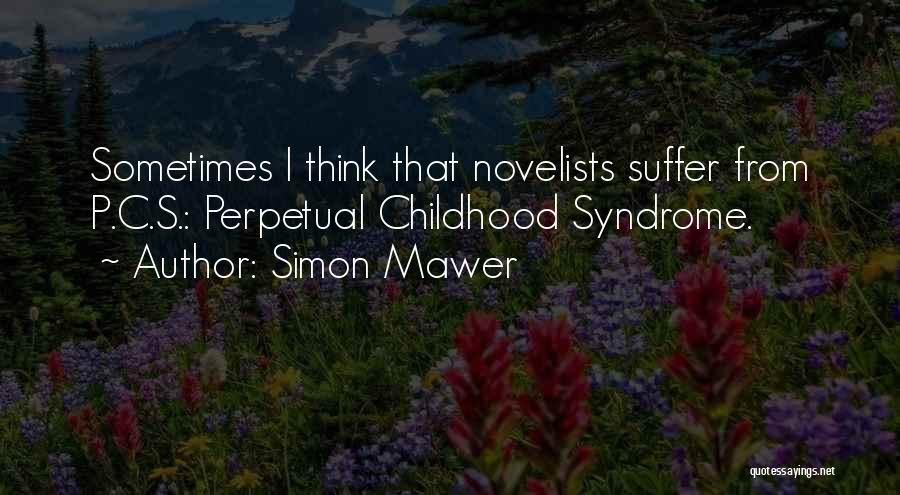 Syndrome Quotes By Simon Mawer