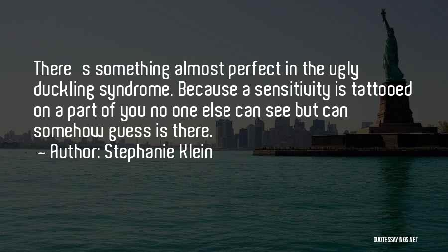 Syndrome Quotes By Stephanie Klein