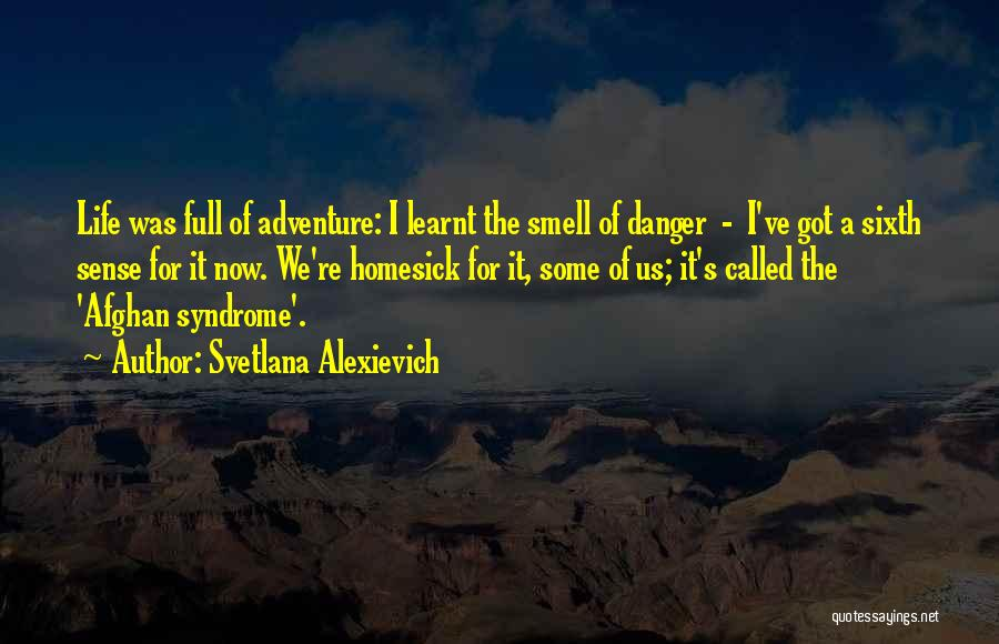 Syndrome Quotes By Svetlana Alexievich