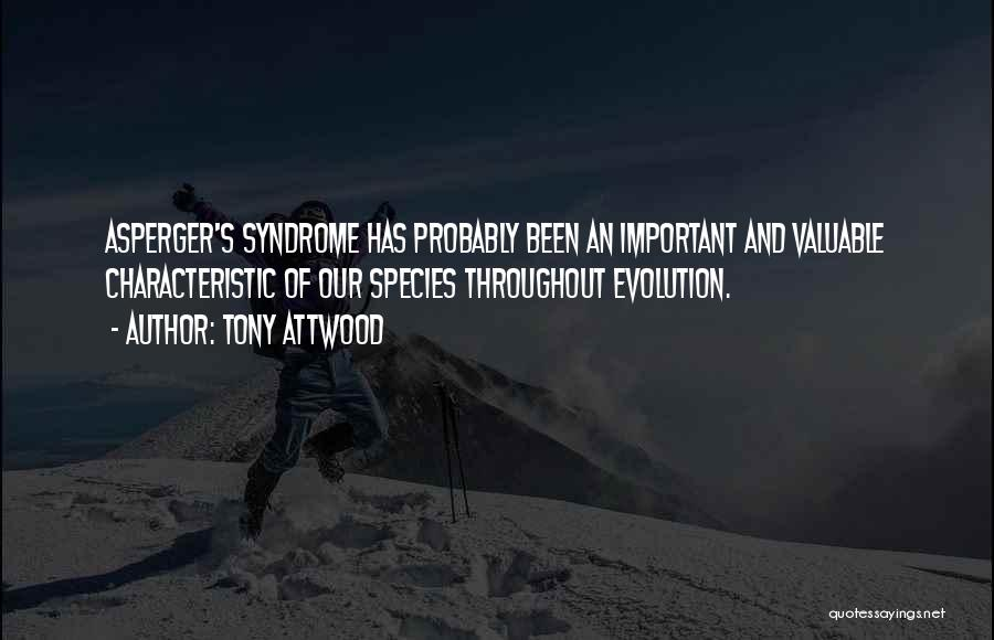 Syndrome Quotes By Tony Attwood