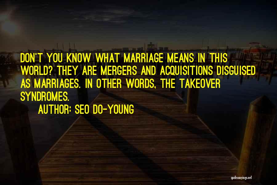 Syndromes Quotes By Seo Do-young